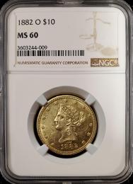 1882 O $10 Liberty Gold NGC MS 60