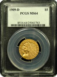 $5 Indian Gold Coin NGC/PCGS MS-64