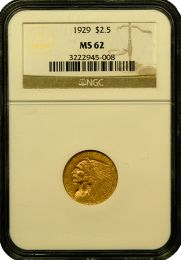 $2 1/2 Indian Gold Coin NGC/PCGS MS-62
