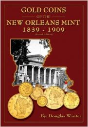 Gold Coins for the New Orleans Mint
