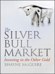 The Silver Bull Market