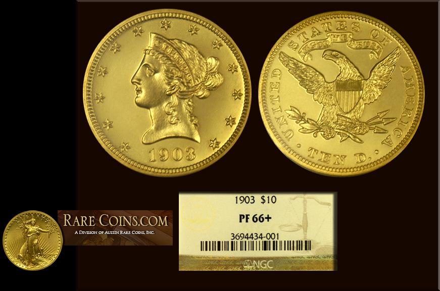 1903 $10 Liberty NGC Proof 66 Plus