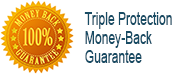 Triple Money-Back Guarantee